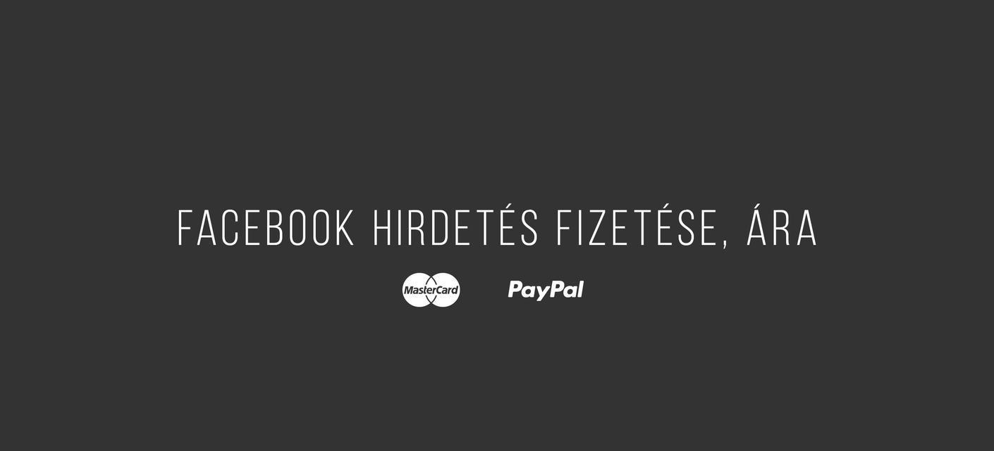 Facebook hirdetés fizetése, ára